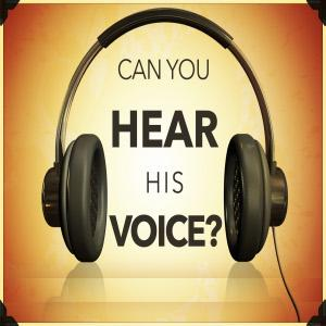 Can you hear God's voice?