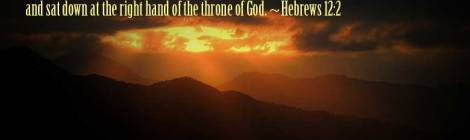 Let us fix our eyes on Jesus, the author andperfecterof our faith, who for the joy set before him endured the cross, scorning its shame, and sat down at the right hand of the throne of God. ~Hebrews 12:2