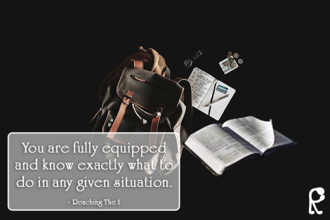 You are fully equipped and know exactly what to do in any given situation. - Reaching The 1
